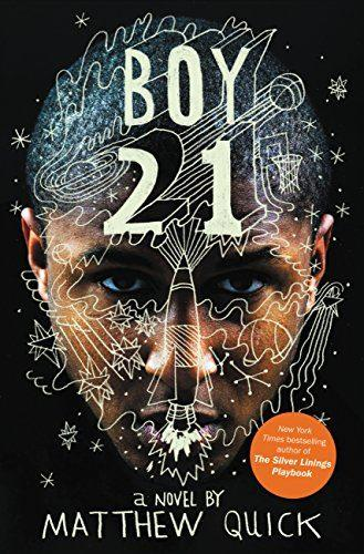 Boy21: Top Ten Best Fiction for Young Adults by Matthew Quick