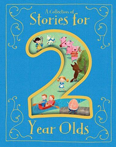 Collection of Stories for 2 Year Olds by Parragon Books