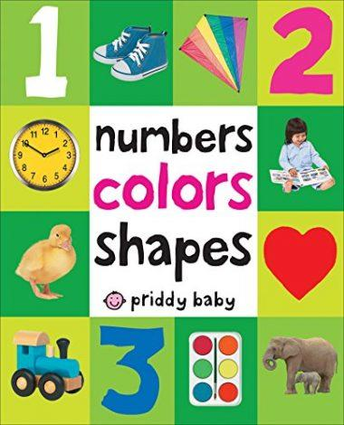 First 100 Numbers, Colors, Shapes by Roger Priddy