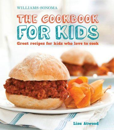 The Cookbook for Kids: Great Recipes for Kids Who Love to Cook by Lisa Atwood