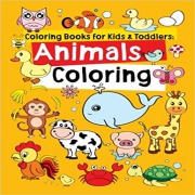 Coloring Books for Kids & Toddlers: Animals Coloring