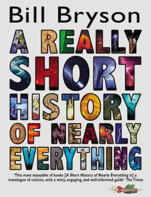 A Really Short History of Nearly Everything best history book for kids