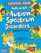 The Survival Guide for Kids with Autism