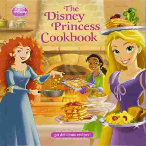 the disney princess cookbook for kids