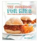 great recipes for kids who love to cook cookbook for kids