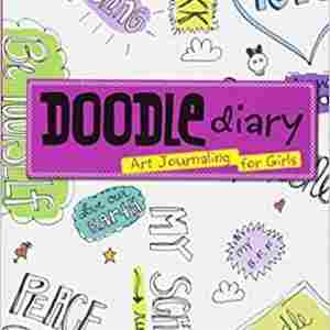 The Doodle Diary Is Interactive And Teaches 9 Year Old Girls How To Complete Sentences Express Their Thoughts On Paper This A Dairy That Inspires