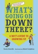 what's going on down there puberty book for boys cover