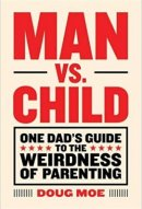 man vs. child book on fatherhood cover