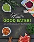 What a Good Eater! best baby cookbook