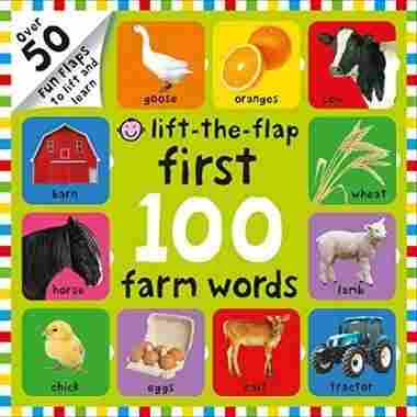 First 100 Farm Words Lift-the-Flap