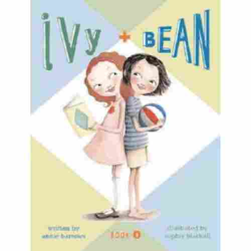 Ivy & Bean (Book 1) by Annie Barrows