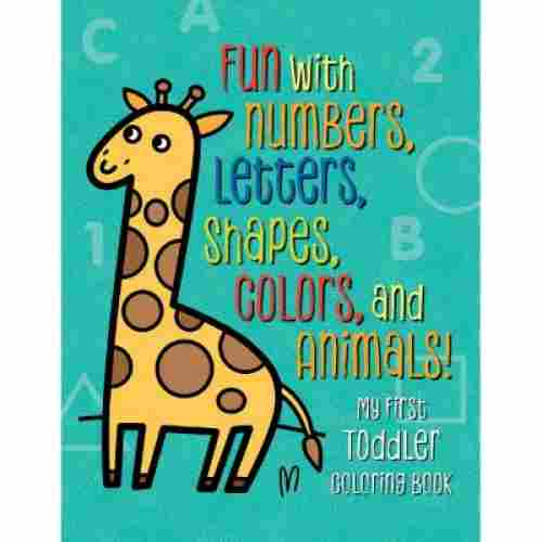 Fun with Numbers, Letters, Shapes, Colors, and Animals!
