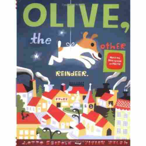 Olive The Other Reindeer Christmas Book