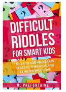 Difficult Riddles For Smart Kids