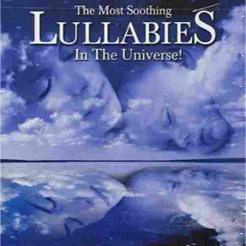 The Most Soothing Lullabies in the Universe