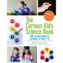 The Curious Kid's Science Book: 100+ Creative Hands-On Activities