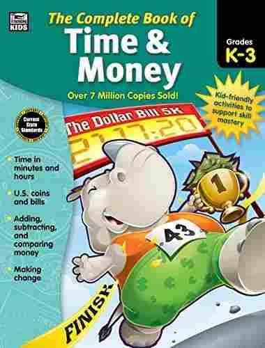 The Complete Book of Time & Money, Grades K – 3