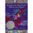 where the mountain meets the moon book for 7 year olds cover